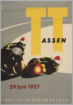 Vintage advertising TT Assen, The Netherlands Bike Poster, Motorcycle Posters, Motorcycle Art, Motorcycle Design, Bike Art, Motos Vintage, Vintage Motorcycles, Retro Poster, Vintage Posters