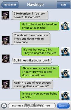 Superhero Texts: Silly Clint, powers are for people with their own movies. (Spoilers for Winter Soldier)
