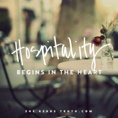 """Share with the Lord's people who are in need. Practise hospitality."" ~ Romans 12:13 : : Day 1 of a wonderful study (running October 27 - November 8) on the topic of hospitality. A fabulous devotional blog {She Reads Truth}"