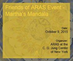 Friends of ARAS Event - Martha's Mandala
