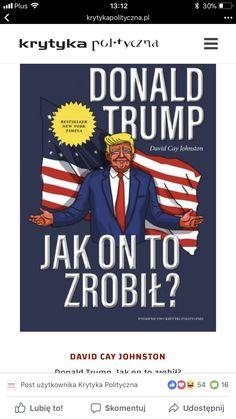 Jak on to zrobił? Best Sellers, Donald Trump, Joker, Comic Books, Comics, Movie Posters, Fictional Characters, Film Poster, Donald Trumph