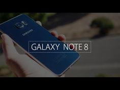 #Samsung Galaxy Note 8 in 2017 - #Official Video #4K #5.7-inch #6GB RAM ...