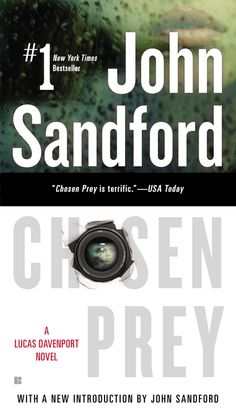 CHOSEN PREY by John Sandford -- He seems like such a nice man. You'd never guess what was going on in his mind…