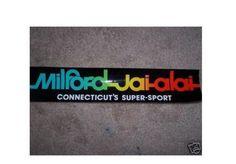 MILFORD-JAI-ALAI-Bumper-Sticker-Vintage-Brand-New-Hi-Li-Cesta-Punta-Connecticut