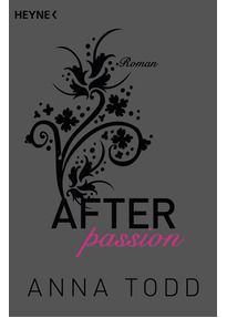 AFTER: Band 1 - After passion - Anna Todd