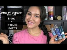 Paula's Choice Brand Overview & TONS of Product Reviews