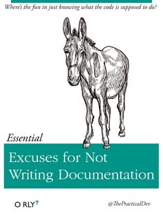Excuses for Not Writing Documentation