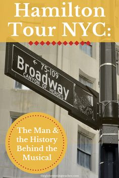 Fan of the Broadway Musical?  This Hamilton Tour NYC is for you! Uncovering the Man and the History Behind the Musical. l #NYC #Travel   #NYCThingstoDo   New York City History   #Hamilton