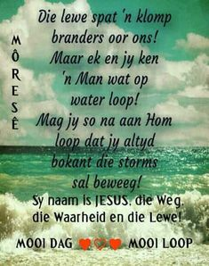 Good Morning Greetings, Good Morning Wishes, Morning Messages, Good Morning Quotes, Bible Quotes, Bible Verses, Qoutes, Good Morning Rainy Day, Afrikaanse Quotes