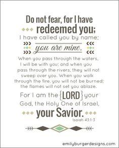 Isaiah 43:1-3.  Isaiah 43:4