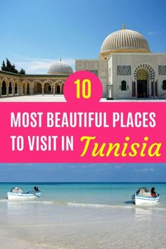 10 Beautiful Places in Tunisia You Need to See - Sunshine Adorer
