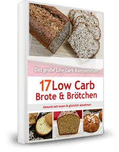 Kostenlose Low Carb Rezeptesammlung mit verschiedenen Eiweißbrot- & Eiweißbrötchenrezepten vom Low Carb Kompendium. Jetzt gratis downloaden.