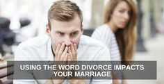 Using the Word Divorce - ONE Extraordinary Marriage