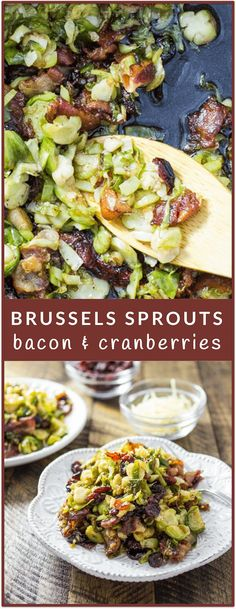 These holiday brussels sprouts are pan-fried with crispy bacon and dried cranberries to make a heavenly meal. This is a crowd-pleasing dish perfect for fall-themed holidays such as Thanksgiving as well as Christmas.