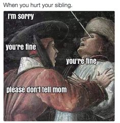 You become a master at diagnosing injuries: | The 24 Biggest And Best Perks Of Growing Up With Siblings
