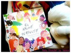 """Baby ReciclArt by Vanesa: #HoyLeemos """"El amigo Perfecto"""" con Literaturas SM"""