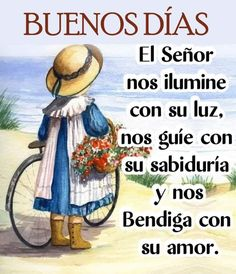 Good Morning Prayer, Good Morning Messages, Good Morning Greetings, Morning Prayers, Good Morning Wishes, Spanish Inspirational Quotes, Spanish Quotes, Latin Quotes, Christian Devotions