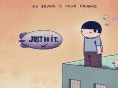 И не надейтесь, что хотя бы какой-то бренд когда-нибудь станет вашим другом . #презентация (Из ежедневной новостной ленты страницы ProfySpace-социальный бизнес:ИноМедиа https://www.facebook.com/ProfySpace)