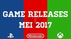 Game releases mei 2017: Alle games die we kunnen verwachten