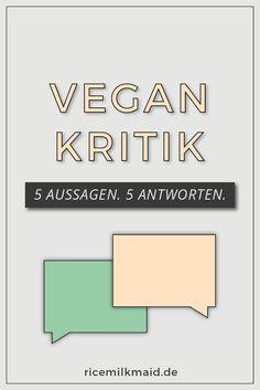 In dieser Serie befasst sich Cosima mit der Vegan-Kritik und hat sich fünf häufig gestellte Aussagen und Fragen herausgesucht, die sie beantwortet.