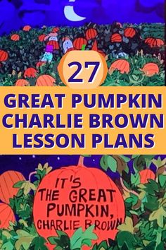 It's The Great Pumpkin Charlie Brown lesson plans: fun fall activities for kids with Charlie Brown The Great Pumpkin activities, Peanuts Halloween, and Charlie Brown theme. Fun autumn lesson plans for preschool and up! #GreatPumpkin #CharlieBrown #lessonsforkids #fallfun Teacher Lesson Plans, Free Lesson Plans, Preschool Lesson Plans, Lesson Plan Templates, Great Pumpkin Charlie Brown, It's The Great Pumpkin, Teaching Writing, Teaching Tips, Autumn Activities For Kids