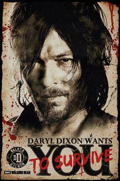 Póster Daryl Dixon Wants you to Survive. The Walking Dead Póster con la imagen de uno de los personajes principales de la popular serie The Walking Dead, Daryl.