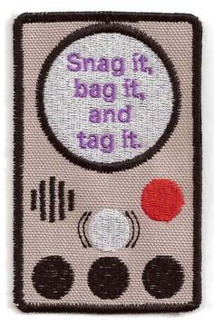 Warehouse 13, Snag it, Bag it, and Tag it Patch via Etsy