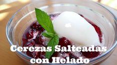 Cerezas Salteadas con Helado (Receta casera fácil) Pudding, Desserts, Food, Youtube, Stir Fry, Salads, Homemade Desserts, Cherries, Homemade Recipe