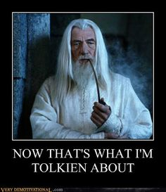 Are we Tolkein right