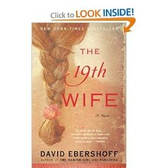 The 19th Wife by David Ebershoff - a nice combination of historical fact and fiction.  Really made me think - several of my friends eventually read it and we all talked about it.