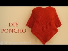 Poncho tejido a dos agujas paso a paso - YouTube Crochet Poncho, Chrochet, Crochet Baby, Capes & Ponchos, Crochet Clothes, Knitted Hats, Boho Chic, Knitting Patterns, Sewing