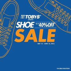Check out the Toby's Sports Shoe Sale!  Shop for your favorite brands and enjoy huge discounts!  Available at ALL Toby's Sports branches nationwide!  Sale runs from MAY 13, 2016 until JUNE 12, 2016.  http://mypromo.com.ph/