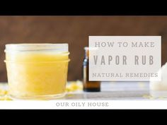 All-Natural Vapor Rub | Natural Remedies for Cough and Congestion - YouTube