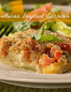 Italian Eggplant Casserole - This low-carb, low-fat casserole features fresh eggplant and tomatoes topped in Italian seasonings and bread crumbs. So flavorful and delicious!
