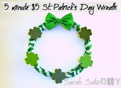 Make this St. Patricks Day wreath in 5 minutes for just $5.