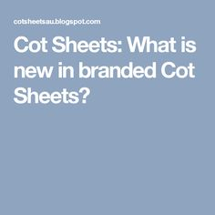 The branded Cot Sheets have various properties, generally it is viscose and shining having luster, color fastener, does not loose col. Cot Sheets