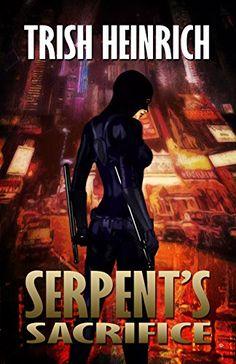 [Fantasy][Free] Serpent's Sacrifice (The Vigilantes Book Fantasy Book Covers, Fantasy Books, Book 1, This Book, Abusive Father, Superhero Series, Vigilante, Losing Everything, High Fantasy