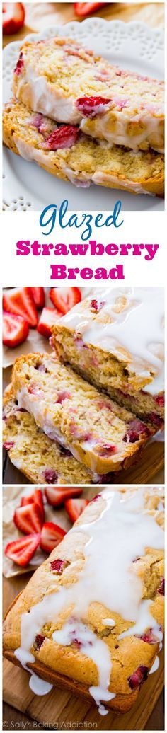 You will love this Glazed Strawberry Bread! Super moist, flavorful, tender, and no mixer required to make it.