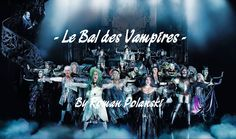 This music performance Dance of the Vampires (Le Bal des Vampires) by Roman Polanski in the Theatre Mogador.