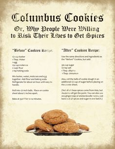 Columbus Cookie Recipe (Why People Were Willing to Risk Their Lives and Sail Across the Ocean for SPICES! Nursing Home Activities, Senior Activities, Fun Activities For Kids, Activity Ideas, Happy Columbus Day, State Foods, Social Studies Classroom, School Displays, Work Meals