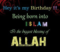 Islamic Birthday Wishes, Messages & Quotes With Images Love Your Wife Quotes, I Like You Quotes, Love Quotes For Wedding, Muslim Love Quotes, Motivational Quotes For Love, Quran Quotes Inspirational, Islamic Quotes, Islamic Birthday Wishes, Birthday Greetings