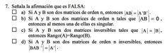 Ejercicio 7 del Examen de Matemática 2 (ADE, ULL). 26 Mayo 2011. Tema: Matrices