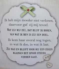 Mijn Moetje Me Quotes, Qoutes, Proverbs Quotes, The Way I Feel, Great Words, More Than Words, Kids And Parenting, Grief, Texts