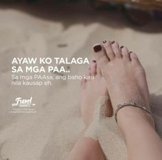 Human Feet on White Sand during Daytime · Free Stock Photo Hugot Quotes Tagalog, Tagalog Quotes Hugot Funny, Patama Quotes, Filipino Quotes, Pinoy Quotes, Tagalog Love Quotes, Hurt Quotes, Me Quotes, Instagram Picture Quotes