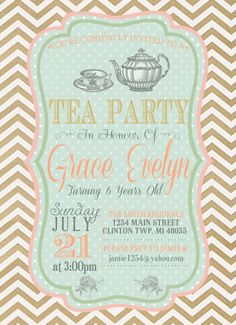 Tea Party Birthday Party Invitation ~ Little Girls Invite ~ Personalized ~Peach ~ Mint ~ Pink ~ Gold ~ Chevron https://www.etsy.com/listing/182052779/tea-party-birthday-party-invitation?