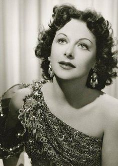 Hedy Lamarr, so beautiful & great actress too.
