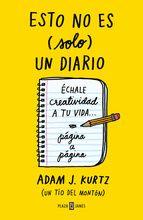 Esto no es (solo) un diario. Adam J. Kurtz