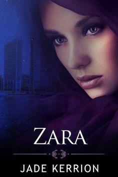 Coming Soon – ZARA by Jade Kerrion | Ch'kara SilverWolf