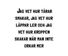 pin me at jghukk Bad Quotes, Hurt Quotes, Swedish Quotes, Quotes About Everything, Truth Of Life, Different Quotes, Affirmation Quotes, Quote Of The Day, Wise Words