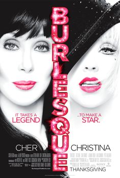 Burlesque:  Loved loved loved this so much I bought the soundtrack.
